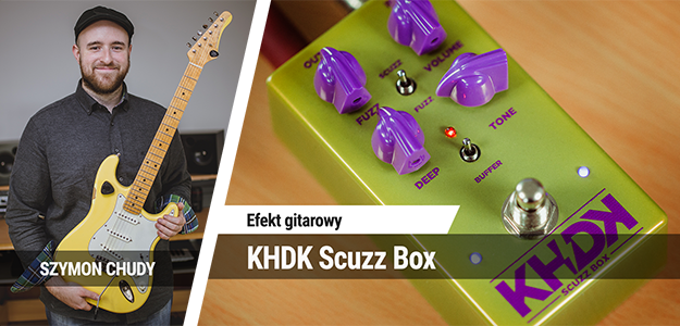 TEST: KHDK Scuzz Box