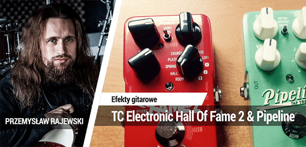 TEST: TC Electronic Hall Of Fame 2 & Pipeline