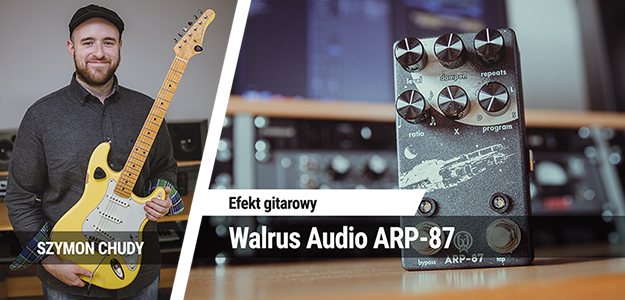 TEST: Walrus Audio ARP-87