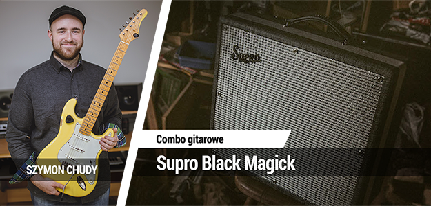 TEST: Supro Black Magick