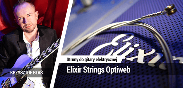 Test strun gitarowych Elixir Strings Optiweb w Infogitara.pl