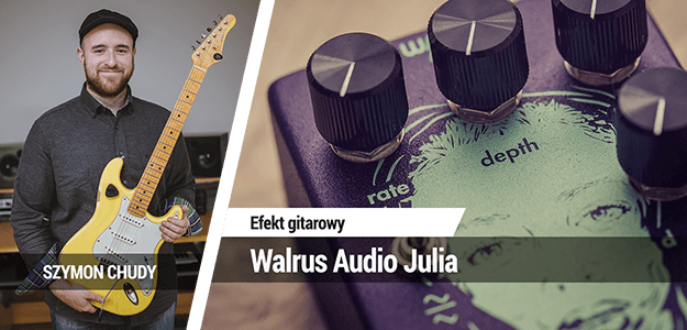 TEST: Walrus Audio Julia
