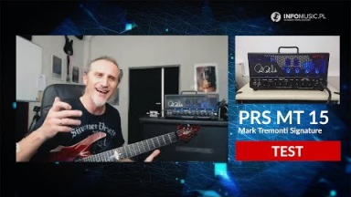 TEST PRS MT15 Mark Tremonti - wzmacniacz killer!