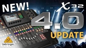What's new for the X32 firmware 4.0? ? Behringer X32 digital mixing console
